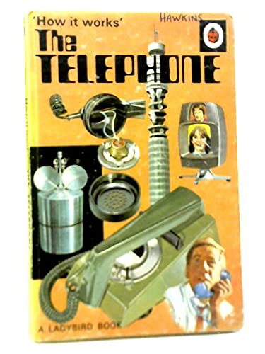 9780721403090: The Telephone (How it Works)