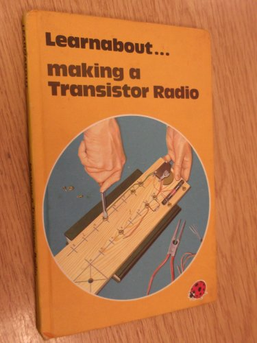 9780721403243: Making a Transistor Radio (A ladybird how to make it book)