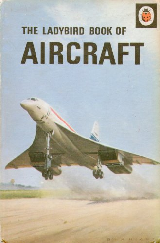 9780721403311: Aircraft (A Ladybird 'recognition' book. series 584)