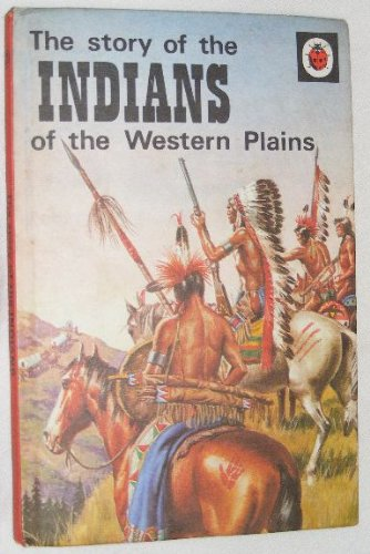 The Story of the Indians (General Interest): Ladybird Books