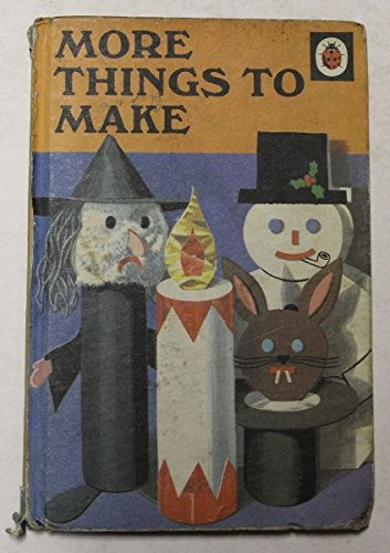 9780721403410: More Things to Make (A Ladybird book series 634)