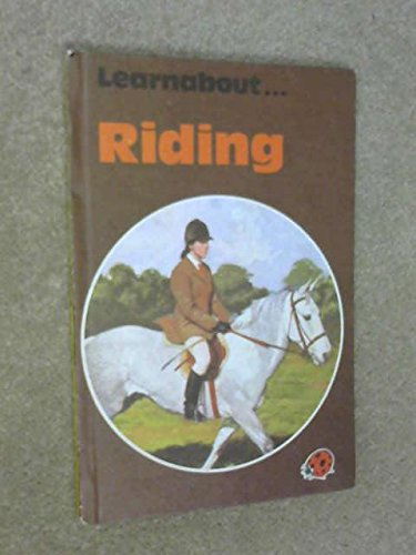 9780721403571: Riding (Learnabout)