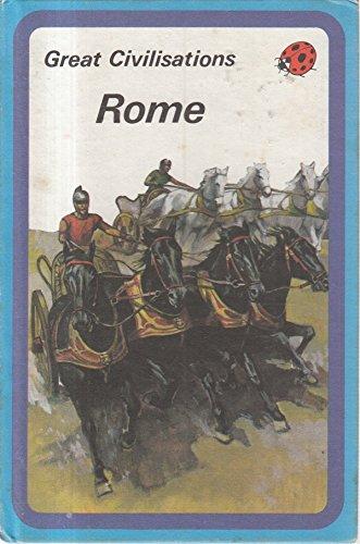 Rome (Great Civilizations): Ladybird Books