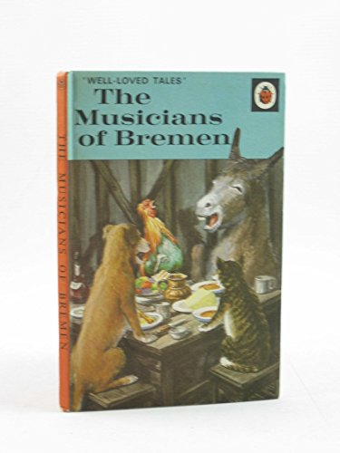 9780721403847: The Musicians of Breman (A Ladybird easy reading book. well-loved tales)