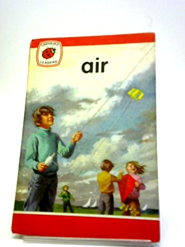 9780721403892: Air (Ladybird leaders)