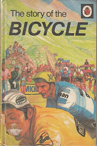 9780721404097: The Story of the Bicycle (Ladybird achievements books)