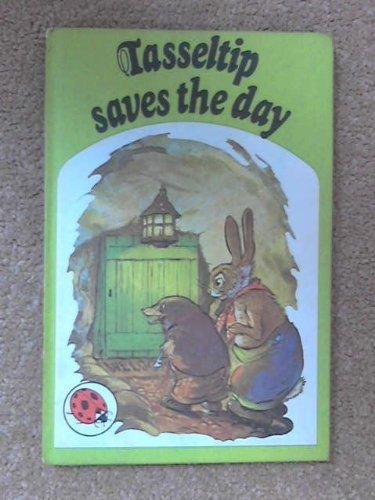 9780721404196: Tasseltip Saves the Day