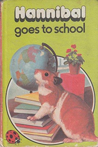 9780721404363: Hannibal Goes to School (Animal Stories)