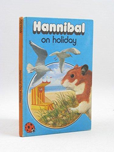 9780721404462: Hannibal on Holiday (Animals Stories)