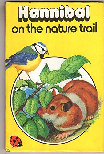 9780721404479: Hannibal on the Nature Trail (Ladybird Books)