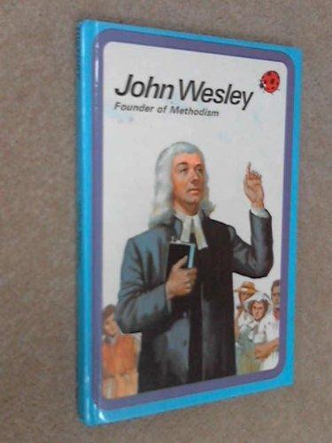 John Wesley (Great Men): Ladybird Books