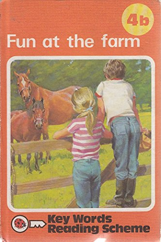 Fun at the Farm, Book 4B (The Ladybird Key Words Reading Scheme): Murray, W.