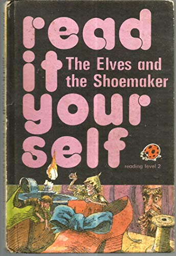 9780721404837: Elves and the Shoemaker (Read it Yourself - Level 4)