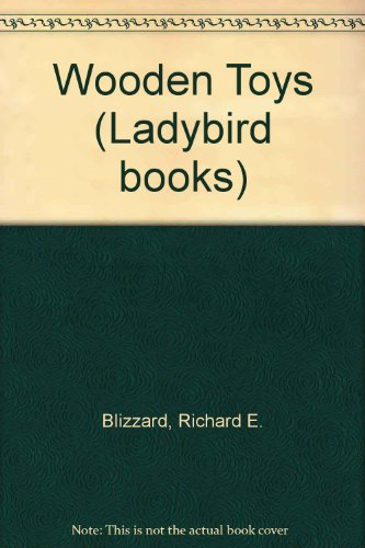 Richard Blizzard Wooden Toys Abebooks