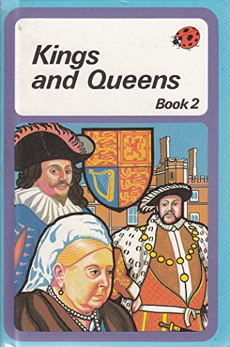 Kings and Queens of England: Book Two: Ladybird Books