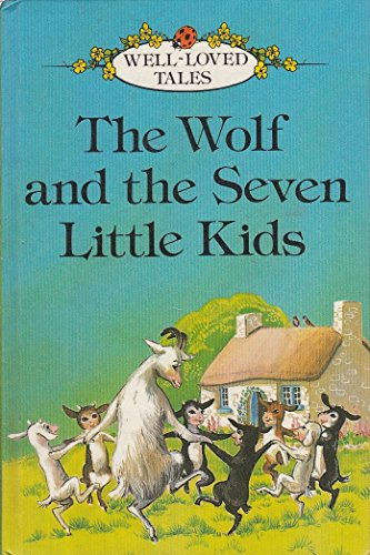 9780721405926: Wolf and the Seven Little Kids (Well loved tales grade 2)