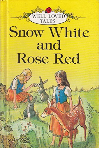 9780721405933: Snow White and Rose Red (Well loved tales grade 3)