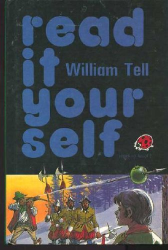 9780721406008: William Tell (Read it Yourself - Level 3)