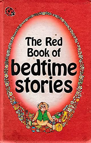 Red Book of Bedtime Stories (Nursery Rhymes and Stories) (9780721406077) by Ladybird Series