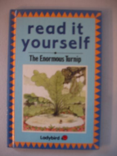 The Enormous Turnip : A Ladybird Read it Yourself Series 777: Hunia, Fran
