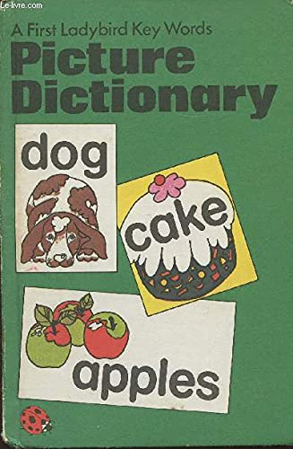 First Ladybird Key Words Picture Dictionary (Bk.: McNally, J.