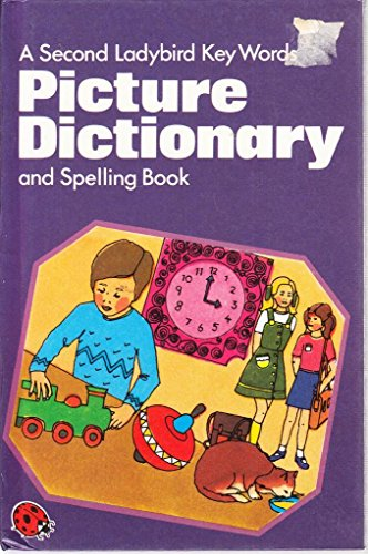 9780721406183: Second Ladybird Key Words Picture Dictionary and Spelling Book