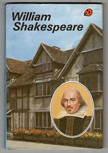 William Shakespeare (Great Authors): Ladybird Books