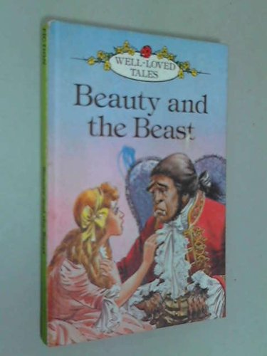 9780721406428: Beauty And The Beast (Well Loved Tales)