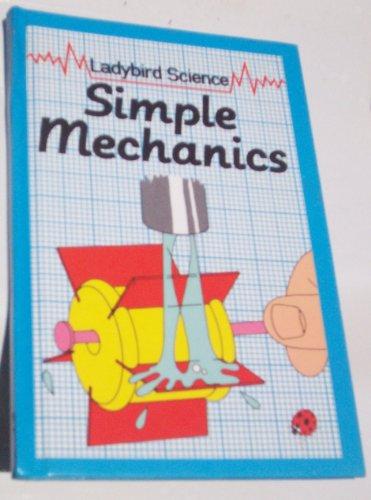 Simple Mechanics (Ladybird Junior Science): Paull, John, Paull,