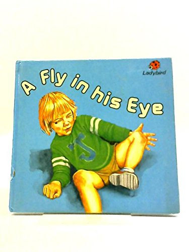 9780721406725: A Fly in His Eye (Early learning)