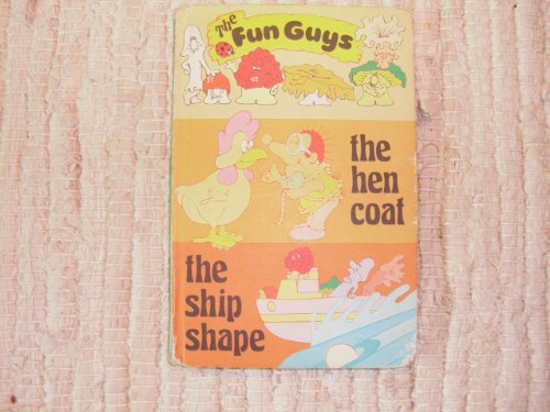 9780721406770: The Hen Coat and the Ship Shape (Fun Guys)