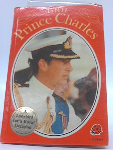 Hrh Prince Charles (Famous People): Ladybird Books