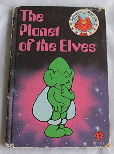 9780721406985: Planet of the Elves (Adventures of Major Tom)