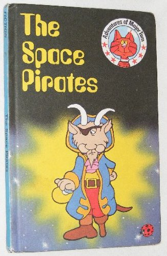 9780721407098: The Space Pirates (Adventures of Major Tom)