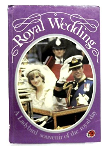 Royal Wedding - Prince Charles & Lady: Daly, Audrey Scott,