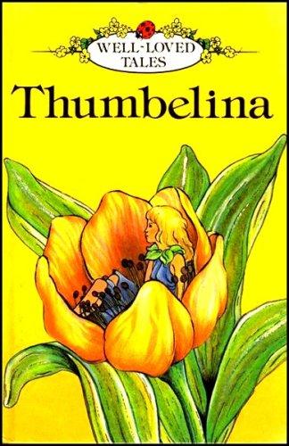 9780721407296: Thumbelina (Well Loved Tales - Ladybird Series)
