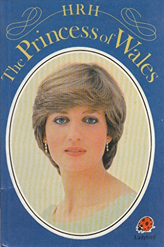 Hrh Princess of Wales (Famous People): Ladybird Books