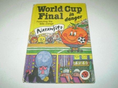 9780721407432: World Cup Final in Danger