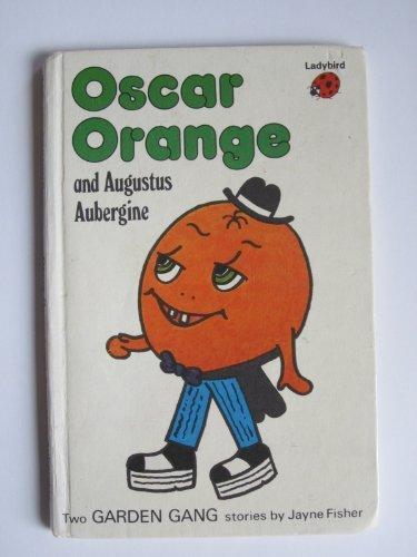 9780721407555: Oscar Orange and Augustus Aubergine