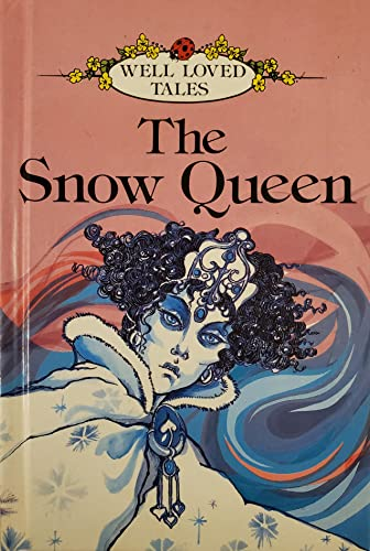 9780721407630: The Snow Queen (Well-loved Tales)