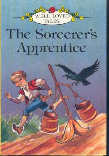 Sorcerer's Apprentice (Well Loved Tales): Ladybird Series