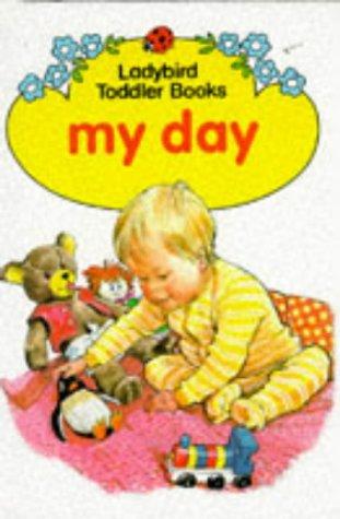 9780721407845: My Day (Ladybird Toddler Books)