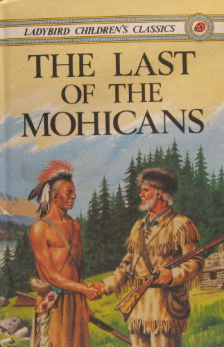 Last of the Mohicans (Classics): Cooper, James Fenimore