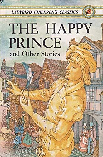 9780721407906: The Happy Prince (Ladybird Children's Classics)
