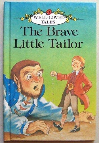 9780721407913: Brave Little Tailor (Well Loved Tales)
