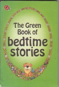 The Green Book of Bedtime Stories (Nursery: Ladybird Series