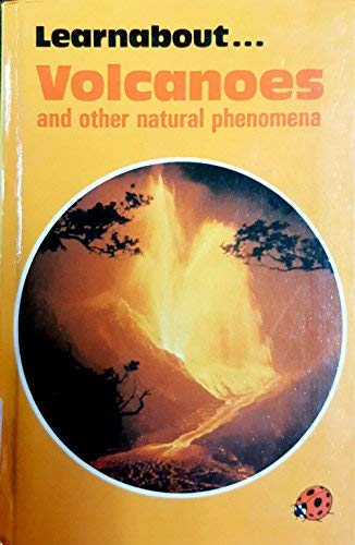 9780721407968: Volcanoes and Other Natural Phenomena (Learnabout)