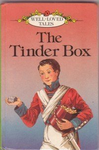 9780721408279: The Tinder Box (Well Loved Tales)