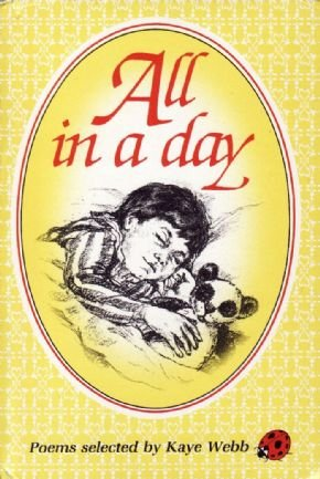 All in a Day (Poetry): Webb, Kaye