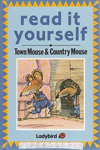 9780721408569: Town Mouse And Country Mouse (Read it Yourself)